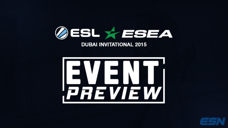 ESL-ESEA-Dubai-Event-Preview