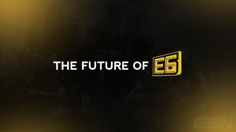 the-future-of-e6