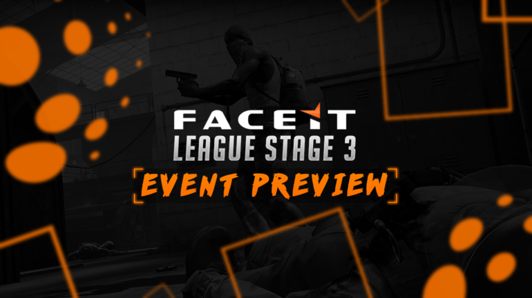 Faceit-League-Stage-3-Event-Preview