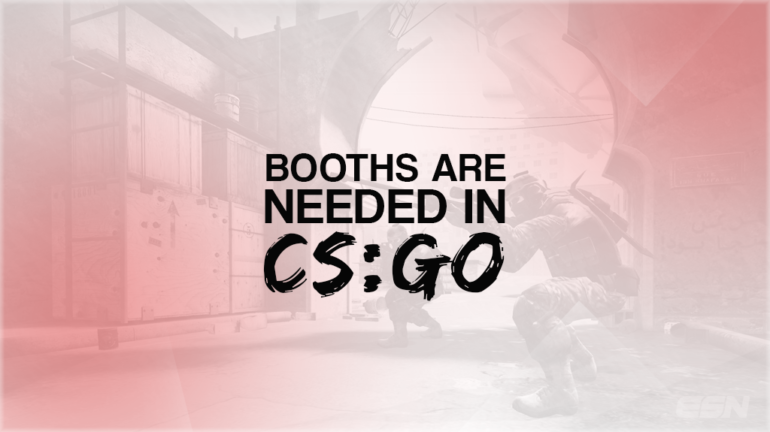 BOOTHS-ARE-NEEDED-IN-CSGO