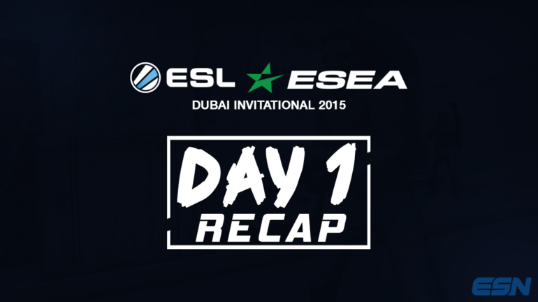 ESL-ESEA-Dubai-Day-1-Recap