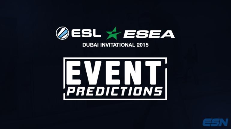 ESL-ESEA-Dubai-Event-Predictions