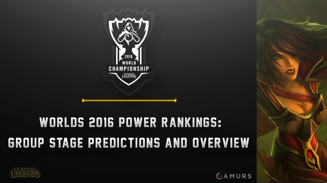 Worlds 2016 Power Rankings: Group Stage Predictions and